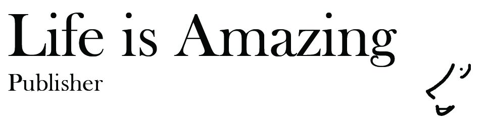 Life Is Amazing - Publisher